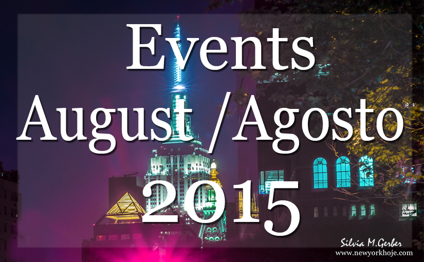 List of Events New  York  August 2015   Lista de Eventos Mensal